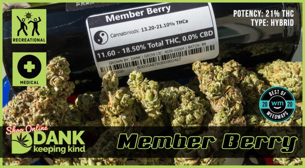 Member berry from Dank Dispensary