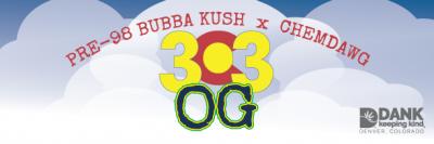 303 OG Kush at DANK Dispensary