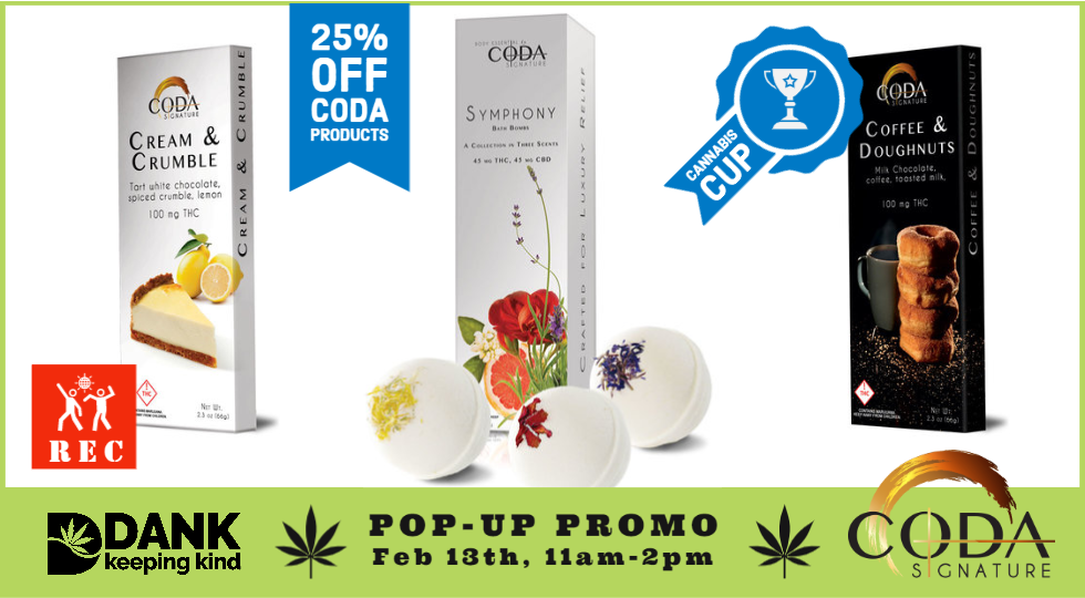 In Store Specials and Popup Promo with Coda Signature at DANK Dispensary