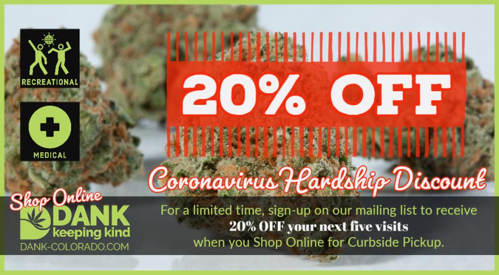 DANK Dispensary of Denver Colorado Coronavirus Hardship Discount