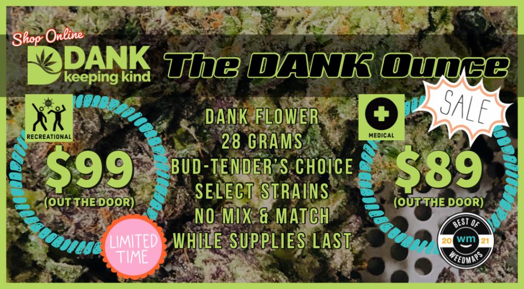 Dank ounce sale denver cannabis