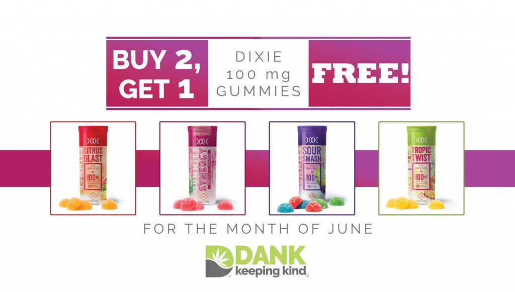 DANK monthly dispensary special with Dixie Elixir