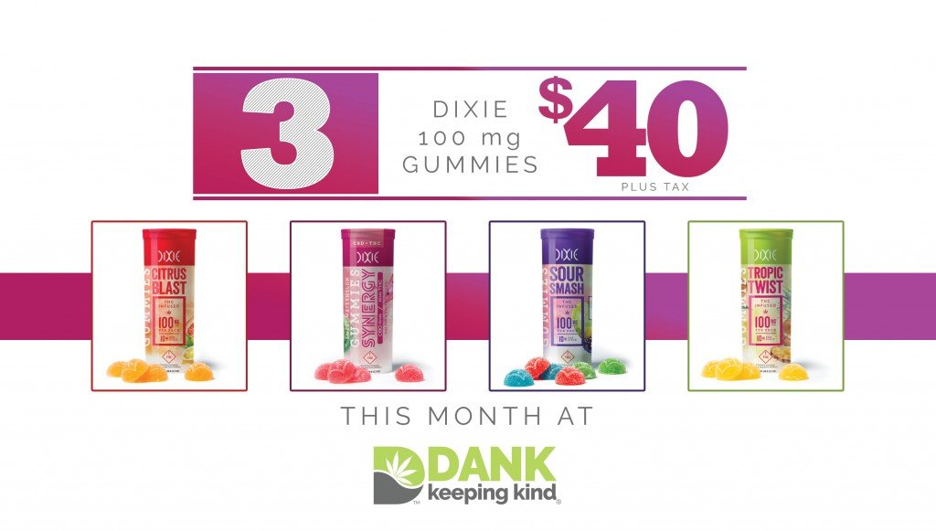 Dixie Dispensary Specials at DANK