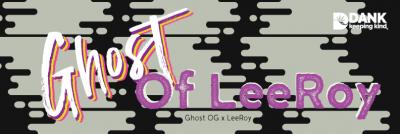 Ghost of Leeroy at DANK Dispenasry