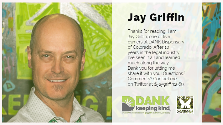 Jay Griffin Owner at Dank Dispensary