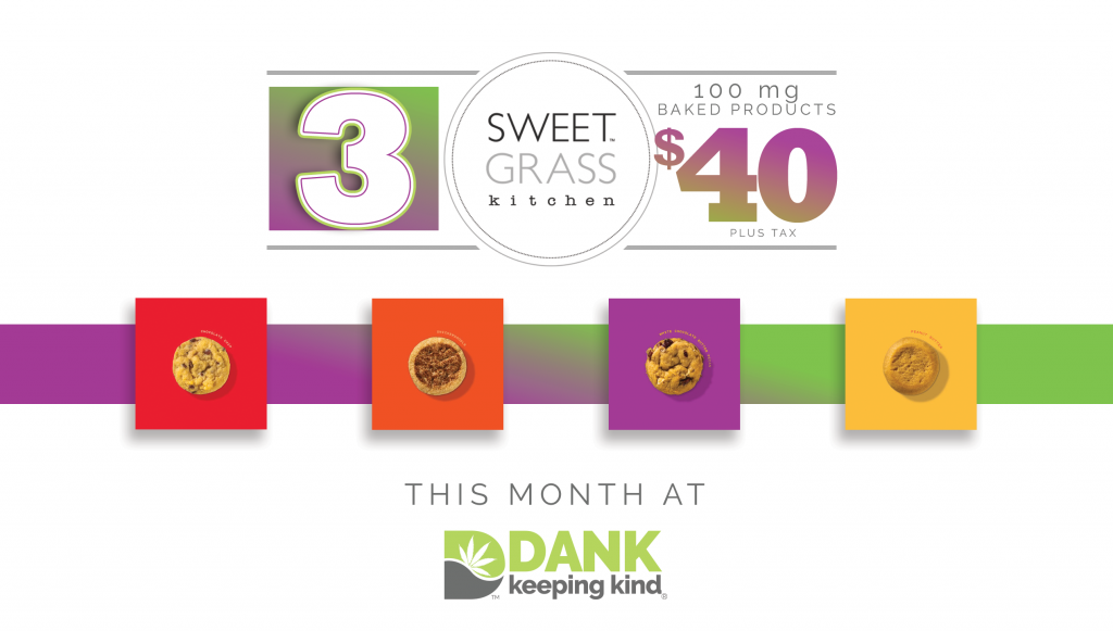 Sweet Grass Special at DANK Dispensary