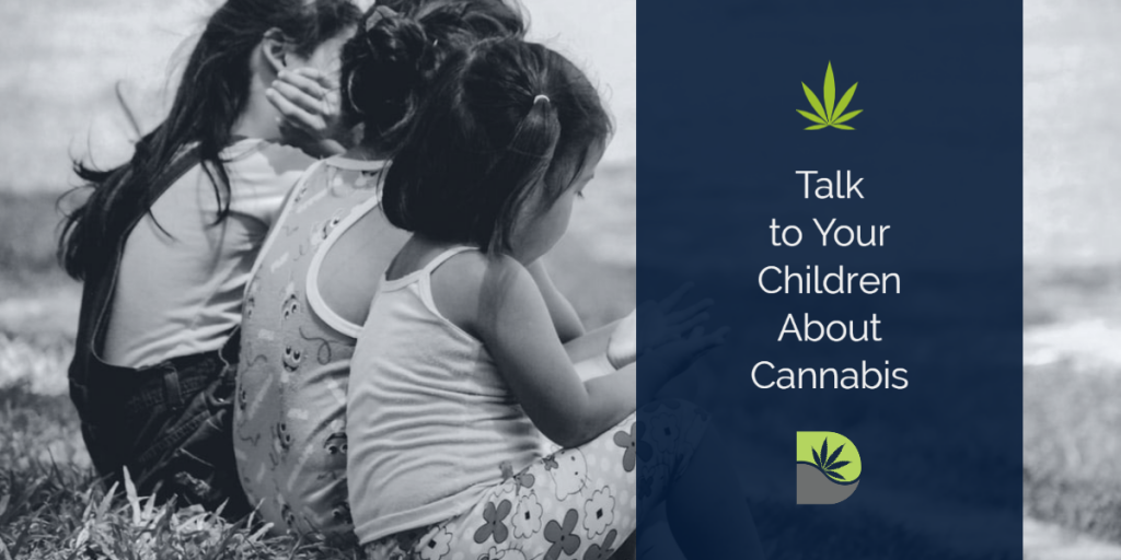 Talk to Your Kids about Cannabis use by DANK Dispensary