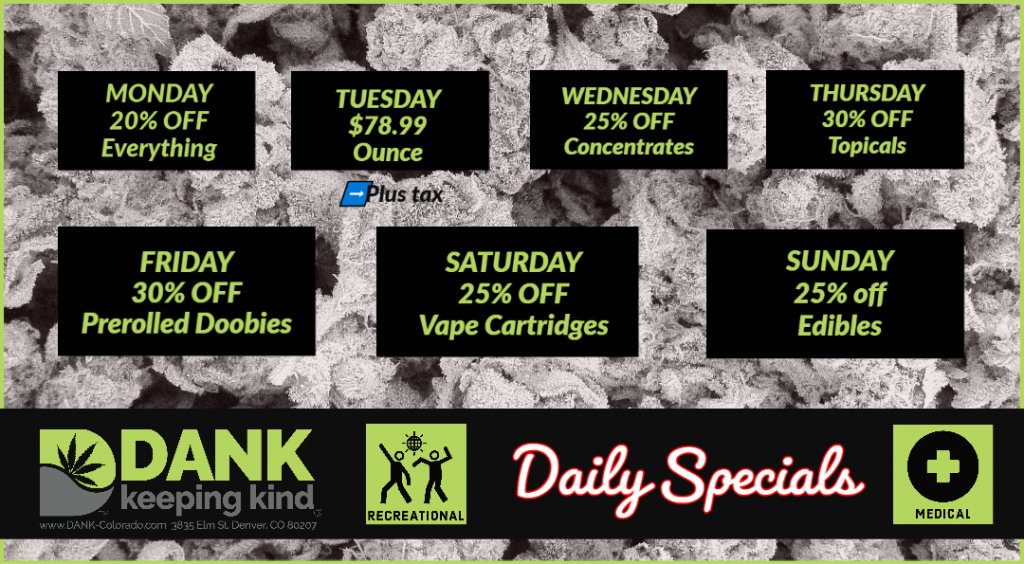DANK Dispensary specials in Denver, Colorado